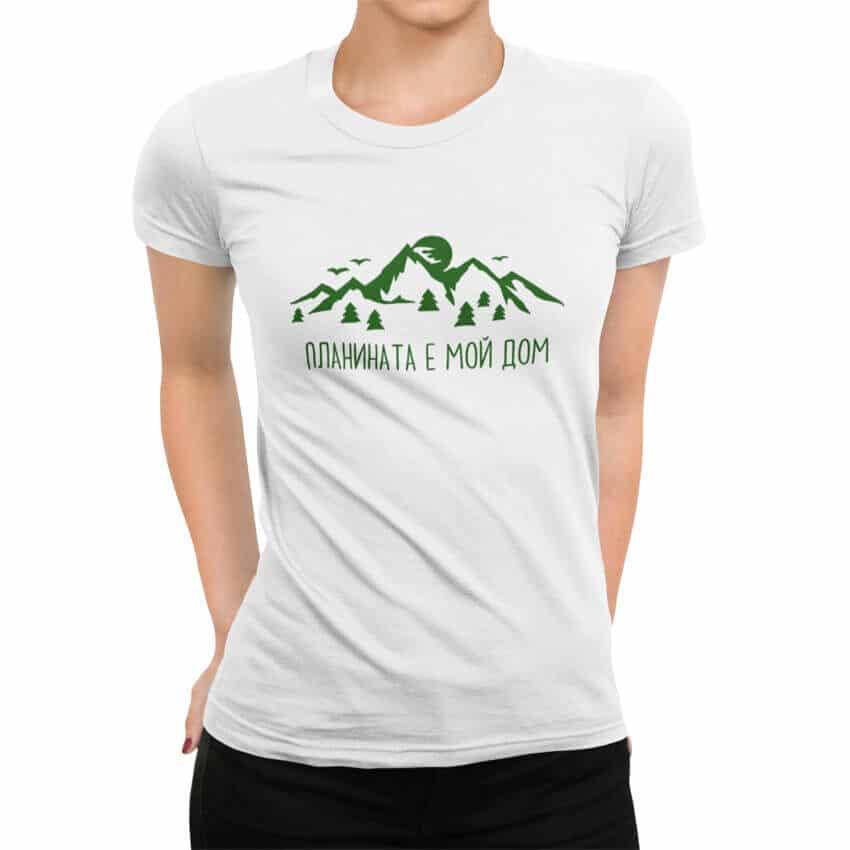 дамска тениска планината е мой дом тениски с надписи